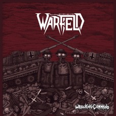 WARFIELD - Wrecking Command (2018) CD